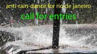 Anti-Rain-Dance for Rio de Janeiro